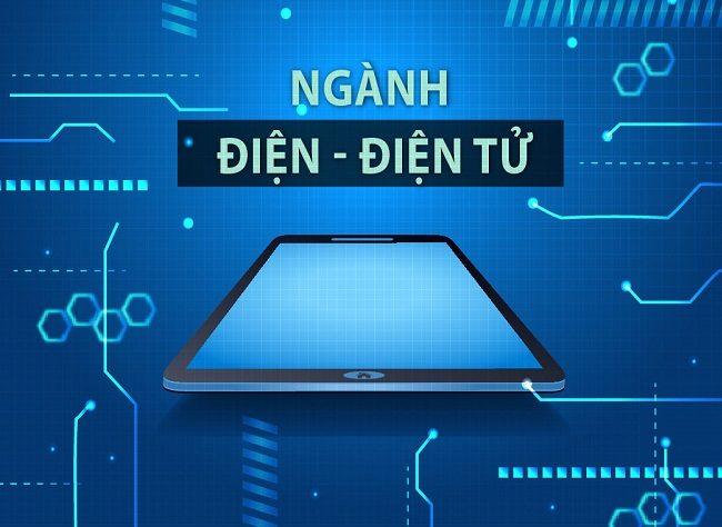 ♦Học Công nghệ Kỹ thuật Điện – Điện tử là học những gì?